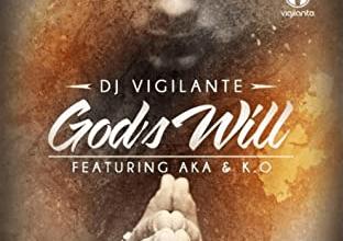 Photo of DJ Vigi ft K.O. & AKA – God's Will