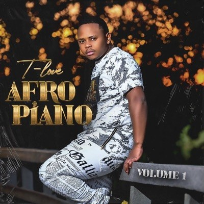 EP: T-Love - Afro Piano