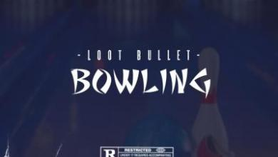 Photo of Loot Bullet – Bowling