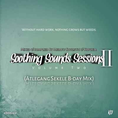 Mellow Soulistic & Kopzela - Soothing Sounds Sessions vol. 2
