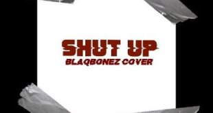 TWO31 - Shut Up (BlaqBonez Cover)