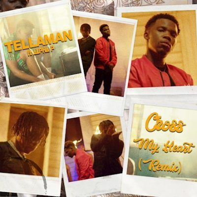 Tellaman ft Alpha P - Cross My Heart (Remix)
