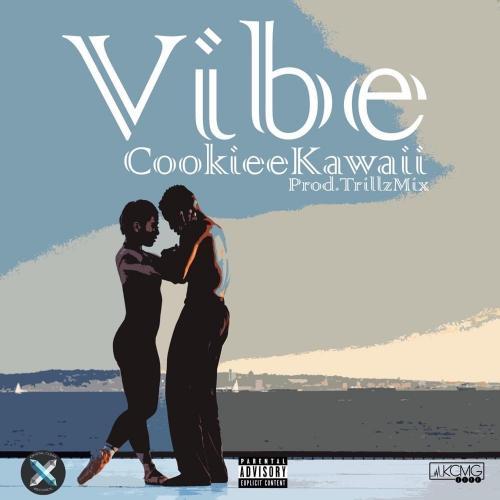 Cookiee Kawaii - Vibe (If I Back It Up)