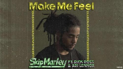 Skip Marley ft Rick Ross & Ari Lennox - Make Me Feel (Remix)