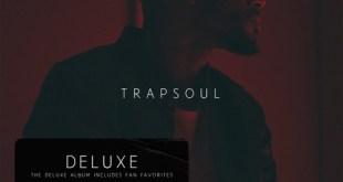 Album: Bryson Tiller - T R A P S O U L (Deluxe)