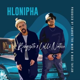 Bugzito & Lolli Native - Hlonipha