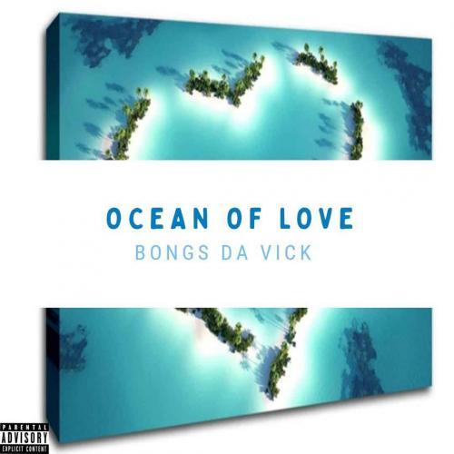 Download EP: Bongs Da Vick - Ocean Of Love