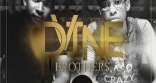 Dvine Brothers ft Lady Zamar - You're Mine