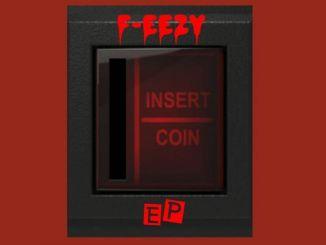 EP: F-Eezy - Insert Coin