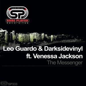 EP: Leo Guardo, Darksidevinyl & Venessa Jackson - The Messenger