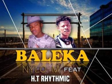 Nylo M ft H.T Rhythmic - Baleka