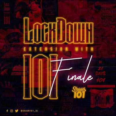 Shaun101 - Lockdown Extension With 101 Final Mix