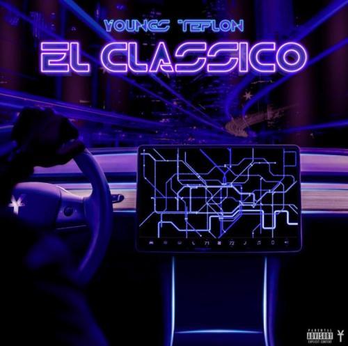 Youngs Teflon - El Classico