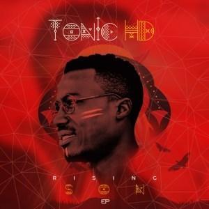 EP: TonicHD - Rising Son