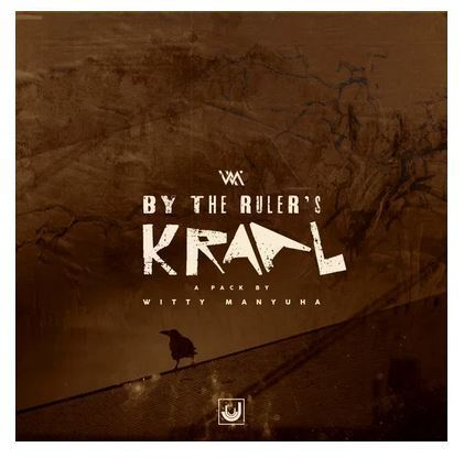 EP: Witty Manyuha - By The Ruler's Kraal