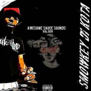 Smowkey Di Kota - Awesome Sauce Sounds Vol 009 (Road To Sauce Code EP)