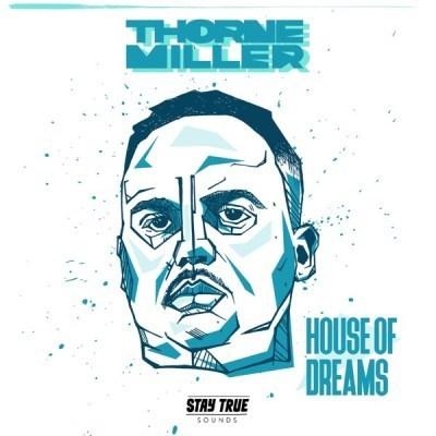 Thorne Miller ft Jamie Fallon Smith - House of Dreams