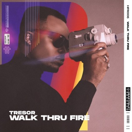 Tresor - Walk Thru Fire
