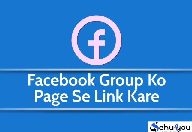 Facebook Group Ko Facebook Page Se Link Kaise Kare