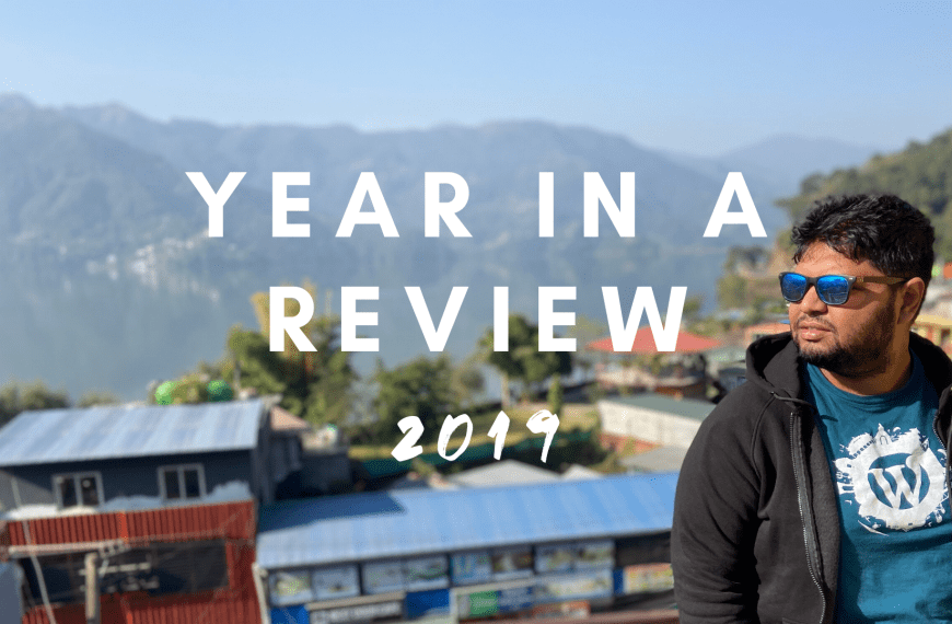 Why I think 2019 was the best year of my adult life