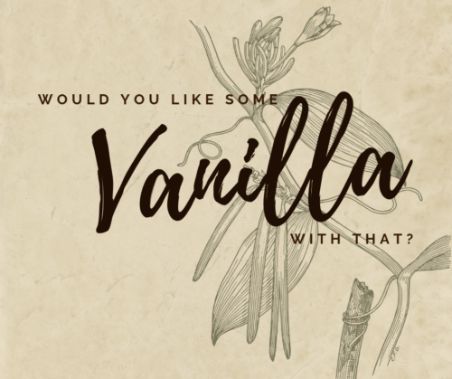 Would you like some vanilla with that?