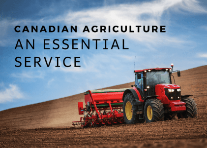 Canadian Agriculture: An Essential Service