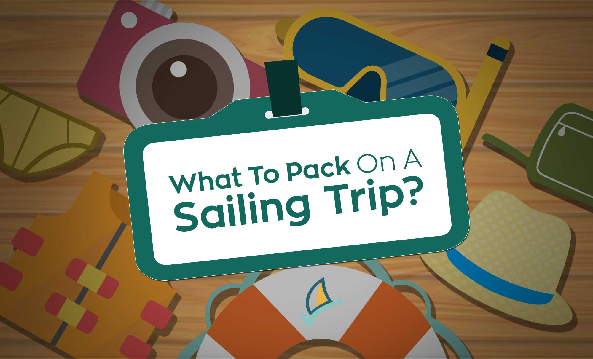 What To Pack For A Sailing Holiday