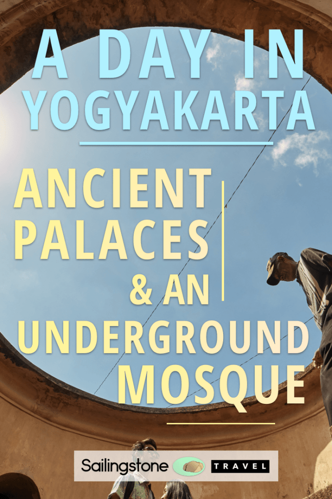 A Day in Yogyakarta: Ancient Palaces & an Underground Mosque