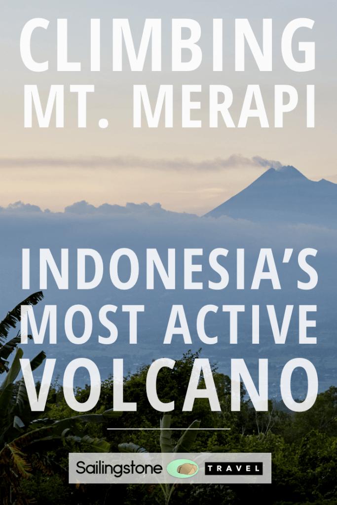 Climbing Mt. Merapi: Indonesia's Most Active Volcano