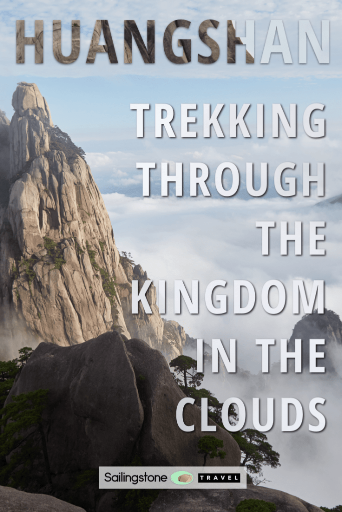 Huangshan: Trekking Through the Kingdom in the Clouds