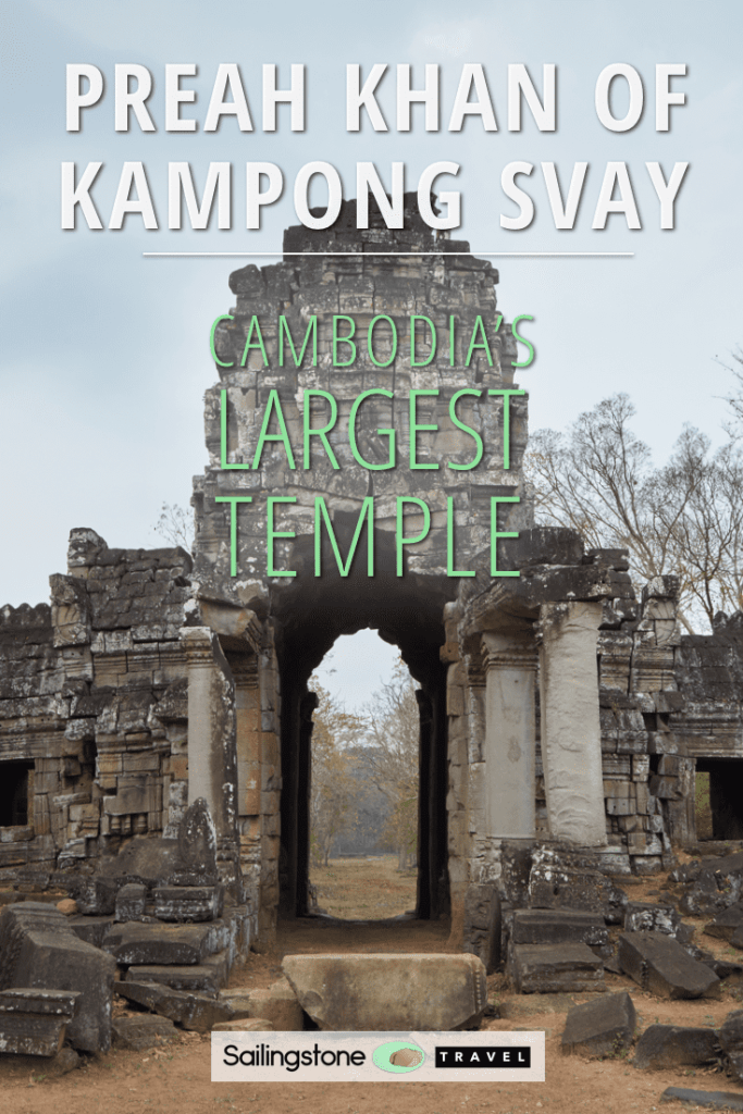 Preah Khan of Kampong Svay: Cambodia's Largest Temple