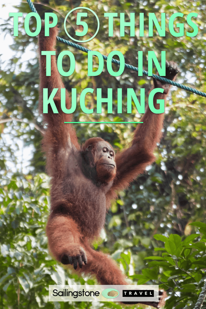 Top 5 Things to Do in Kuching