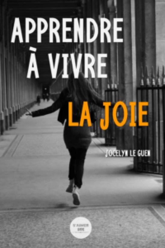 Apprendre à vivre la joie
