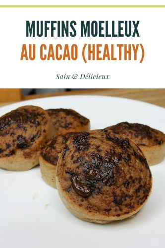 Muffins moelleux au cacao healthy - Muffins Cacaotés Ultra Moelleux
