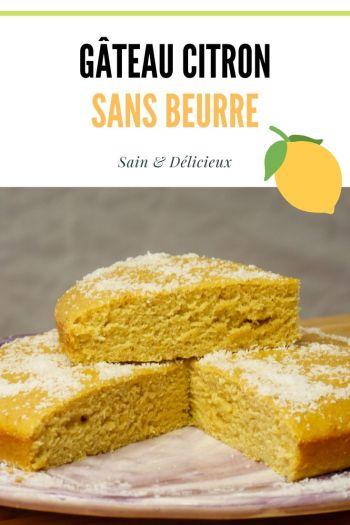 Recette de Gâteau au Citron Sans Beurre et Léger - Gâteau au Citron (Sans Beurre)