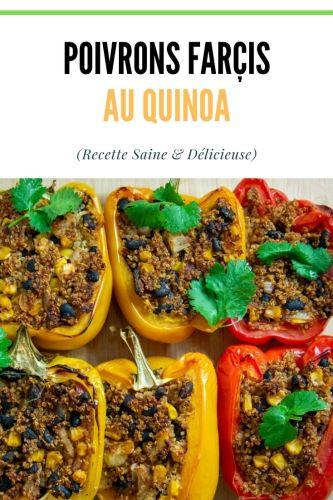 Poivrons Farcis au Quinoa Vegetarien Recette au Four 1 - Poivrons Farcis au Quinoa (Végétarien, Recette au Four)