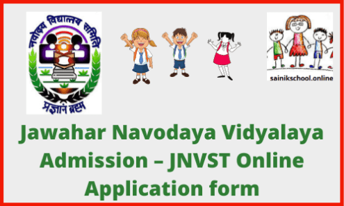 Jawahar Navodaya Vidyalaya Admission 2021 – JNVST Online Application form