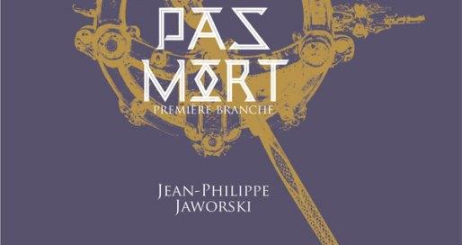 Même pas Mort, Rois du Monde I, Jean-Philippe Jaworski