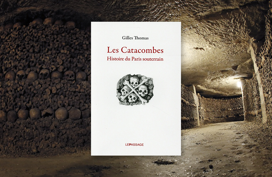 catacombes gilles thomas