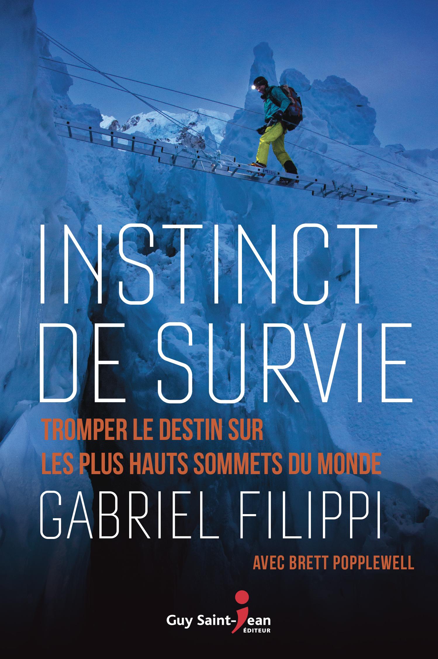 Instinct De Survie Histoire Vraie : instinct, survie, histoire, vraie, Instinct, Survie, Saint-Jean, Éditeur