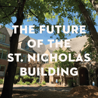 Interim Update from the St. Nicholas Redevelopment Exploratory Committee—July 2021