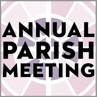 Parish Annual Meeting and Elections, 2021