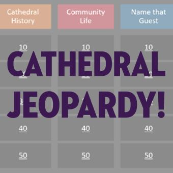 Cathedral Jeopardy!