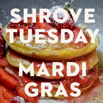 Shrove Tuesday/Mardi Gras 2021
