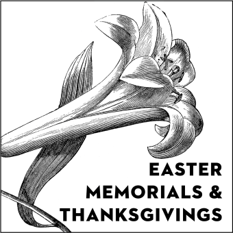 Easter Memorials & Thanksgivings, 2021