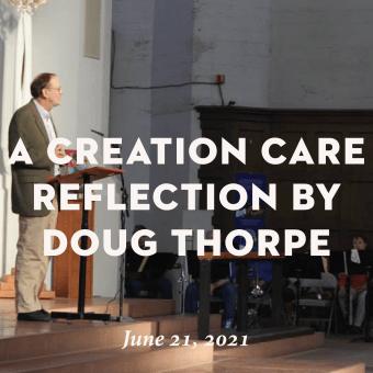 A Creation Care Reflection by Doug Thorpe