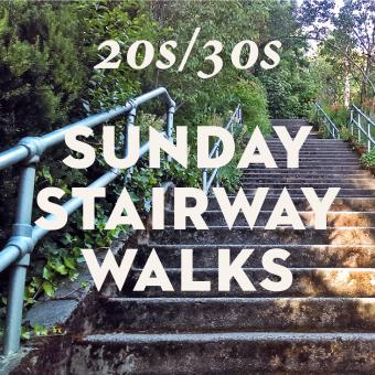 Sunday Stairway Walks for 20s/30s