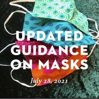 Updated Guidance on Masks—July 28, 2021