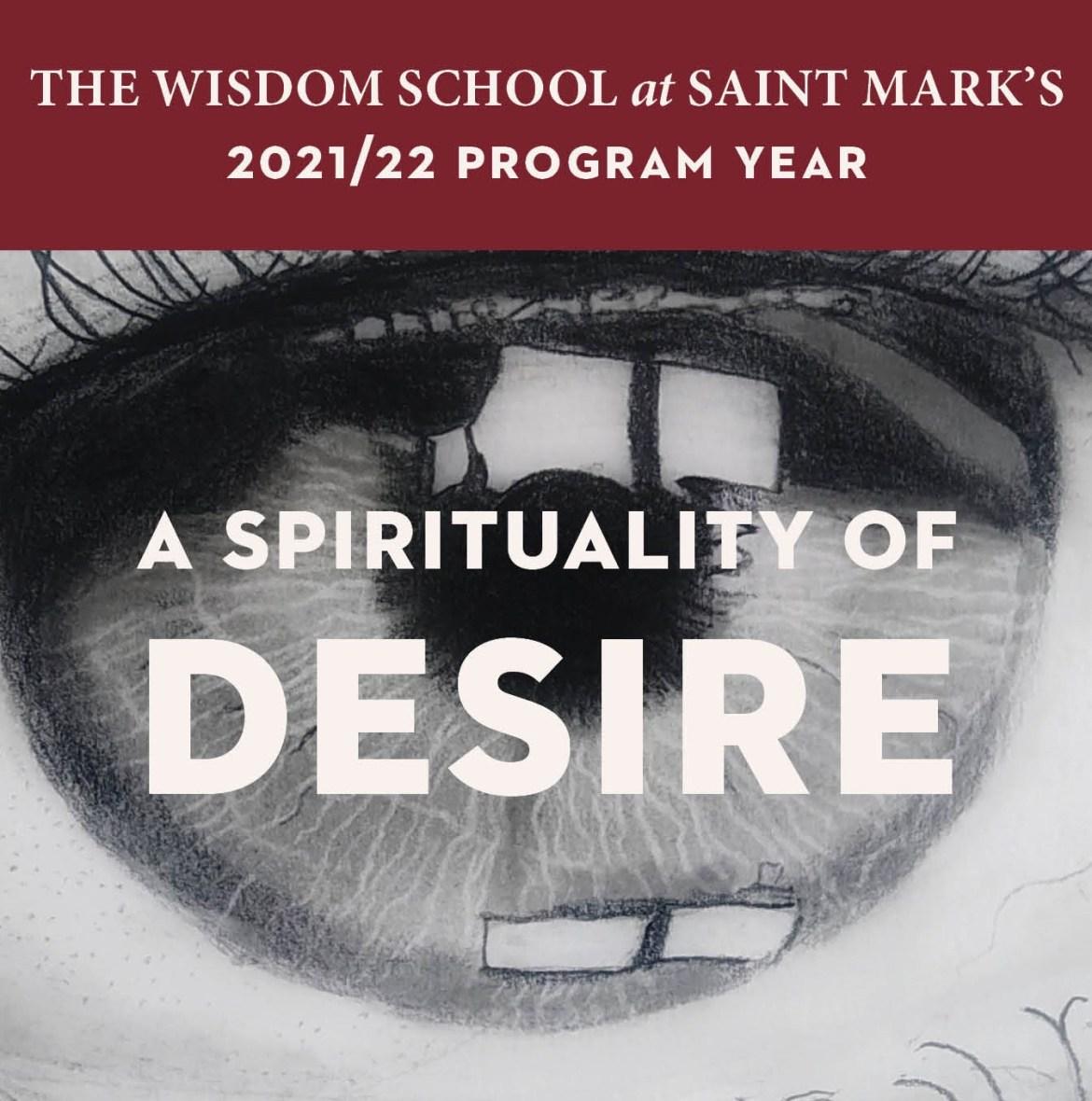 Wisdom School 21/22 Opening Plenary: A Spirituality of Desire