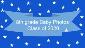 Our Class of 2020 Baby Photos A Time Honored Tradition